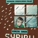Gorzki smak Sybiru
