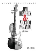 Książka Jimi Hendrix i Nicollo Paganini. Dialogi