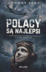 Książka Polacy są najlepsi. Wspomnienia kanadyjczyka z Dywizjonu 303