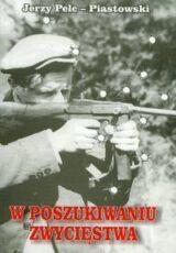 Książka W poszukiwaniu zwycięstwa. Seria Rekonkwista